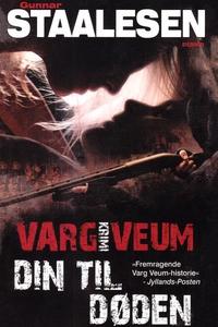Din til døden (lydbog) af Gunnar Staa