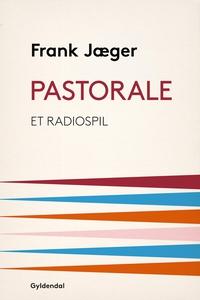 Pastorale (e-bog) af Frank Jæger