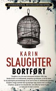 Bortført (e-bog) af Karin Slaughter