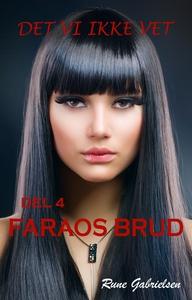 Faraos brud (ebok) av Rune Gabrielsen