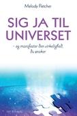 Sig ja til universet