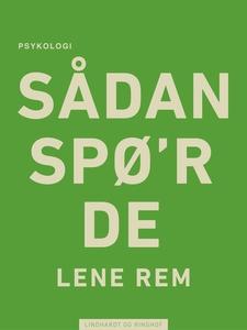 Sådan spø r de (e-bog) af Lene Rem