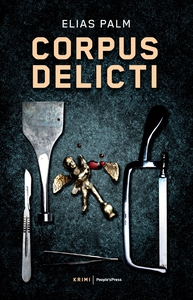 Corpus Delicti (e-bog) af Elias Palm