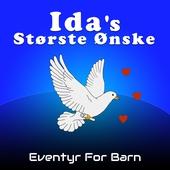 Ida's Største Ønske