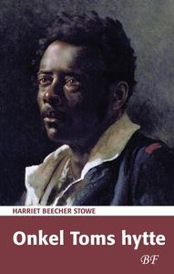 Onkel Toms hytte (e-bog) af Harriet B