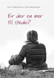 Er der en mor til stede? (e-bog) af M
