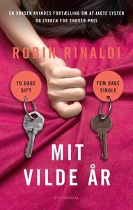 Mit vilde år (lydbog) af Robin Rinald