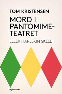 Mord i Pantomimeteatret (e-bog) af To