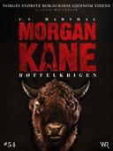 Morgan Kane 54: Bøffelkrigen