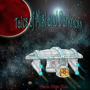 Tales of Mist and Darkness (ebok) av Anne Olg