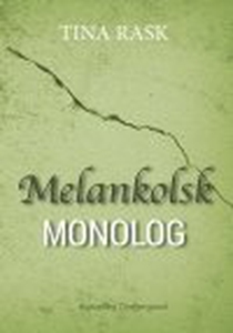 MELANKOLSK MONOLOG (e-bog) af Tina Ra