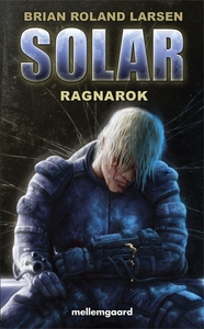 Solar - Ragnarok (e-bog) af Brian Rol