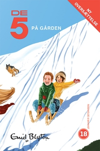 De 5 på gården (e-bog) af Lisbeth Valentin Madsen, Enid Blyton