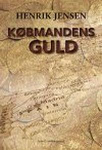 KØBMANDENS GULD (e-bog) af Henrik Jen