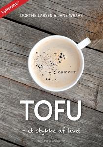 Tofu - et stykke af livet (lydbog) af