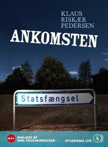 Ankomsten (lydbog) af Klaus Riskær Pe