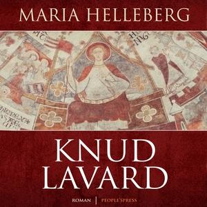 Knud Lavard (lydbog) af Maria Hellebe