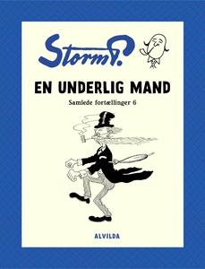 Storm P. - En underlig mand og andre