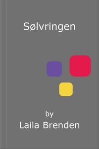 Sølvringen (ebok) av Laila Brenden