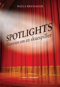 Spotlights (e-bog) af Niels Bredager