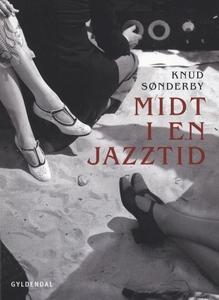 Midt i en jazztid (e-bog) af Knud Søn