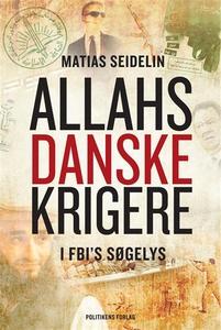 Allahs danske krigere (e-bog) af Mati