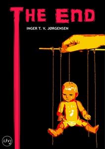 The End (ebok) av Inger Torill V. Jørgensen