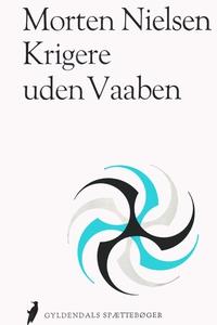 Krigere uden våben (e-bog) af Morten