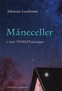 Måneceller (e-bog) af Johannes Lundst