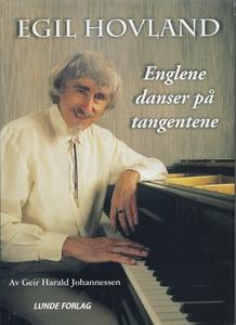 EGIL HOVLAND - Englene danser på tangentene (