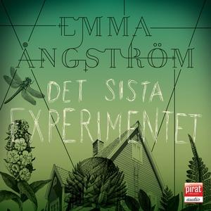 Det sista experimentet (ljudbok) av Emma Ångstr