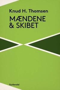Mændene og skibet (lydbog) af Knud H.