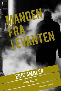 Manden fra Levanten (e-bog) af Eric A