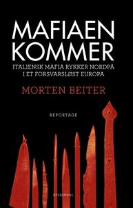 Mafiaen kommer (e-bog) af Morten Beit