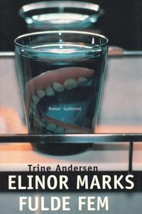 Elinor Marks fulde fem (e-bog) af Tri