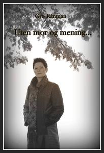 Uten mor og mening... (ebok) av Gro Rånman