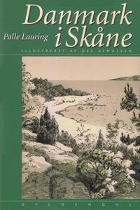 Danmark i Skåne (e-bog) af Palle Laur