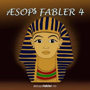 Æsop's Fabler 4 (lydbok) av Æsop's Fabler, Æs