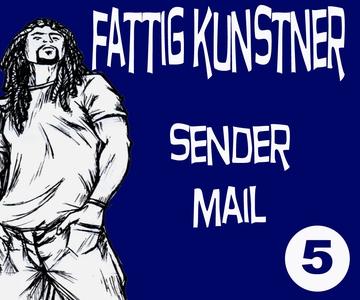 FATTIG KUNSTNER - 5 - SENDER MAIL (ebok) av E