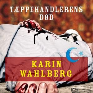 Tæppehandlerens død (lydbog) af Karin