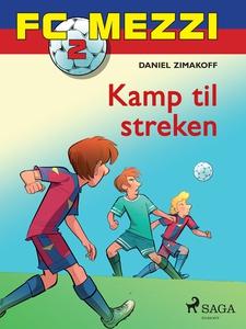 FC Mezzi 2 - Kamp til streken (ebok) av Danie