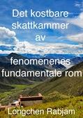 Det kostbare skattkammer av fenomenenes fundamentale rom