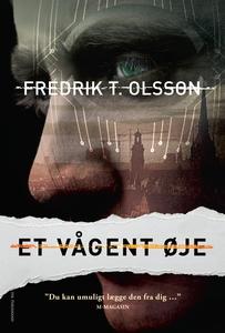 Et vågent øje (e-bog) af Fredrik T. O