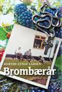 Brombærår (e-bog) af Dorthe Lynge Lar