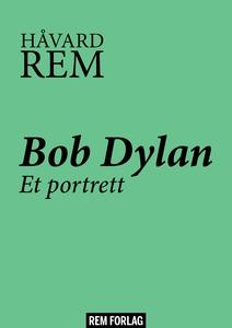 Bob Dylan (ebok) av Håvard Rem