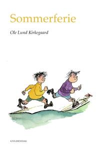 Sommerferie (e-bog) af Ole Lund Kirke