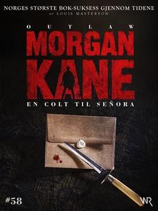 Morgan Kane 58: En Colt til Señora (ebok) av