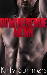 Dominerende menn collection: 3 (ebok) av Kitt