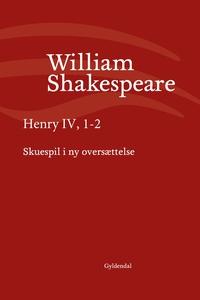 Henry IV, 1-2 (e-bog) af William Shak