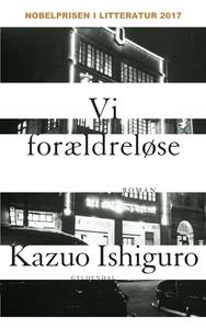 Vi forældreløse (e-bog) af Kazuo Ishi